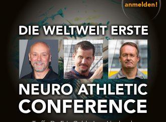 Die weltweit erste Neuro Athletic Conference