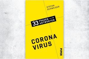 Die 33 wichtigsten Fragen und Antworten zum Coronavirus